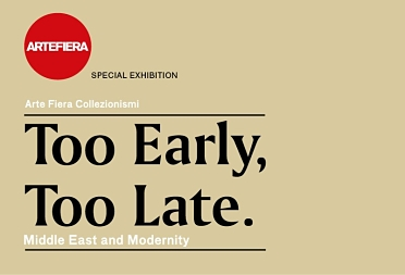 Mostra Too Early, Too Late