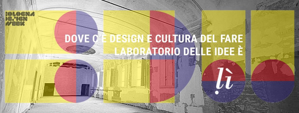 Bologna design week cersaie laboratorio delle idee